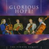 Glorious Hope! (Pinner Family)