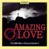 Amazing Love, Volume II (SMS)