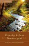 Wenn des Lebens Sommer geht (Erich Schmid-Schell)