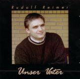 Unser Vater (Rudolf Reimer)
