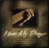 Hear My Prayer (Guitar reflections Mathew Burtner)