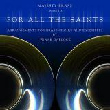 For all the Saints (Majesty Brass - Frank Garlock)