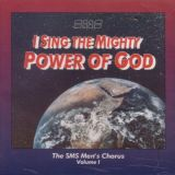 I Sing the Mighty Power of God (SMS Mens Chorus)