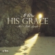 It Was His Grace (The Wilds)